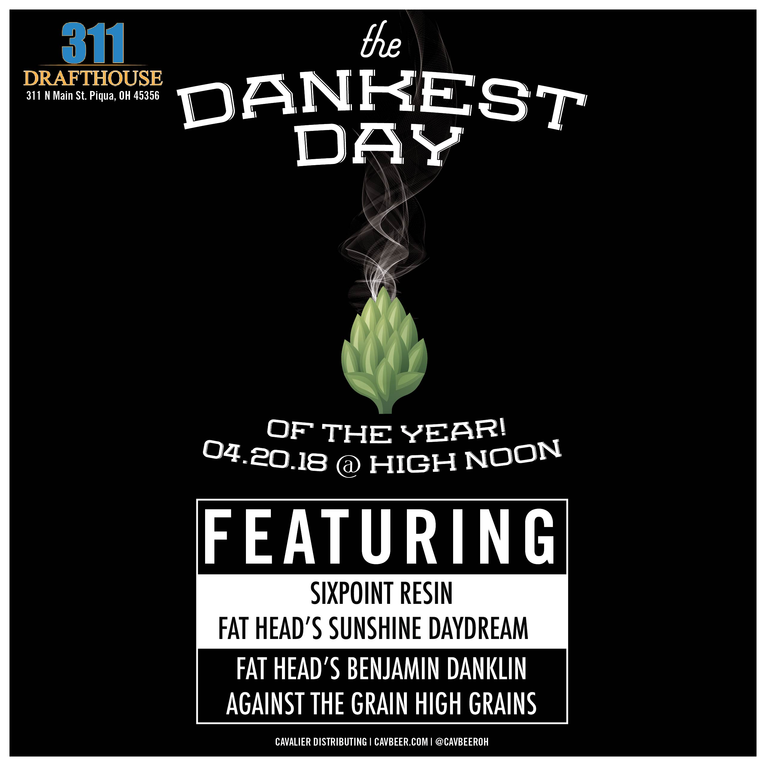 The Dankest Day @ 311 Drafthouse